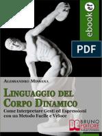 (Ebook E-book) Linguaggio del Corpo Dinamico ossia Come Interpretare Gesti ed Espressioni del Corpo (Comunicazione, PNL)
