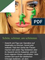 Gesicht und Figur per Operation