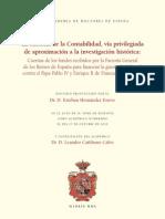 LA HISTORIA DE LA CONTABILIDAD, VÍA PRIVILEGIADA DE APROXIMACIÓN A LA INVESTIGACIÓN HISTÓRICA
