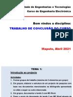 Tema 1 - Introducao Ao Projecto e Questaoes Chave - TCC, 2021