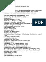 TOP 300 DOCUMENTARE SI FILME NETRADUSE INCA