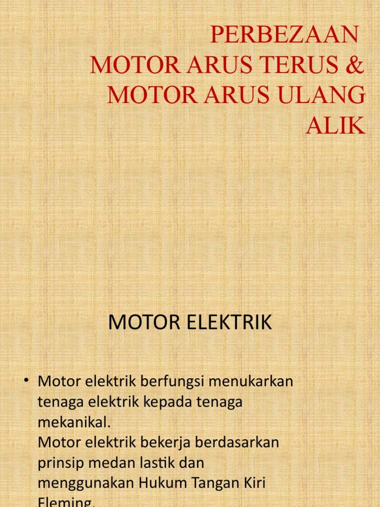 Perbezaan Motor Arus Terus Arus Ulang Alik
