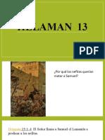 HELAMAN  13