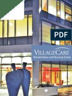 VillageCare Rehabilitation and Nursing Center