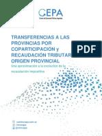 Transferencias a Las Provincias Por Coparticipación y Recaudación Tributaria de Origen Provincial. Una Aproximación a La Evolución de La Recaudación Impositiva - Mayo 2021