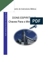Treinamento de Instrutores Bíblicos. DONS ESPIRITUAIS Chaves Para o Ministério(1)