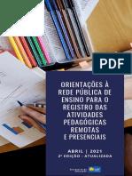 Orientacoes a Rede Publica de Ensino para o Registro das Atividades Pedagogicas Remotas e Presenciais_2021 - VF