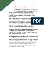 Elaboración y ejecución del plan de cuidados de enfermería en síndromes geriátricos