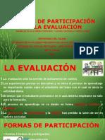 DIAPOSITIVAS FORMAS DE PARTICIPACIÓN EN LA EVALUACIÓN 1111111