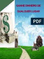 Ganhe Dinheiro de Qualquer Luga - Aldo de Araujo