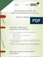 Estudo Orientado_slide Formação