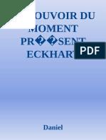 Le Pouvoir Du Moment Présent Eckhart Tolle ( Pdfdrive.com )