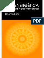 (Chema Sanz) - Emoenergetica (Psicologia Neochamanica)