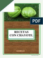 Recetario, Recetas Con Chayote, Por Flor Torres.