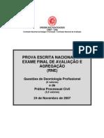 EXAME DE DEONTOLOGIA PROFISSIONAL E PROCESSO CIVIL DE 24 DE NOVEMBRO DE 2007 - RNE
