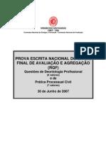 EXAME DE DEONTOLOGIA PROFISSIONAL E PROCESSO CIVIL DE 30 DE JUNHO DE 2007
