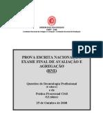 Prova escrita nacional de Deontologia Profissional e Prática Processual Civil - Outubro 2008 - RNE