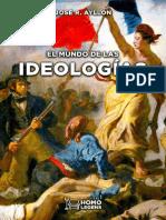 Ayllon Jose Ramon - El Mundo De Las Ideologias