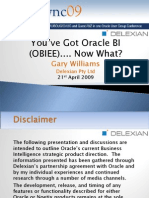 You've got OBIEE Now what