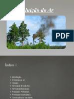 Poluição do Ar e a Saúde Humana (1)Ana Rita Glória TCP7