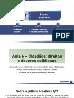 ÉTICA E CIDADANIA - AULA 06 - CIDADÃOS DIREITOS E DEVERES - 18.02 - GALVÃO - OK