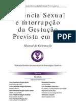 Livro - Violencia Sexual e Interrupcao da Gestacao Prevista em Lei - Manual de Orientacao - Febrasgo[1]