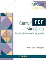 Comunicación Simbólica. Comunicación Aumentativa y Alternativa