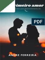 Seu primeiro amor - Andre Ferreira