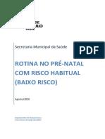 PROTOCOLO_SAUDE_DA_MULHER_ PROTOCOLO_DE_PRE_NATAL_DE_RISCO_HABITUAL_BAIXO_RISCO_QUADRO_RESUMO