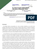 Cultura do corpo na pós-modernidade - reflexões para a Educação Física - Nara Rejane Cruz de Oliveira
