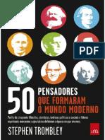 50 Pensadores Que Formaram o Mundo Moderno