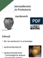 Materiaalkennis Late Prehistorie Aardewerk