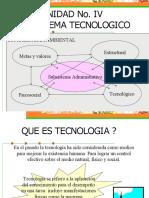 Unidad 4 Subsistema tecnologico