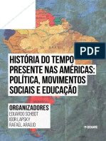 ARAÚJO, SCHEIDT.orgs. His do tempo presente nas americas. política movimentos sociais e educacao