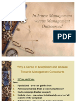 In-house Management versus Management Outsourced