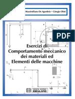 Dario Croccolo, Massimiliano de Agostinis, Giorgio Olmi - Esercizi Di Comportamento Meccanico Dei Materiali Ed Elementi Delle Macchine (2013, Esculapio) - Libgen.lc