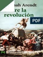Hannah Arendt - Sobre La Revolución (2004, Alianza Editorial) - Libgen.li