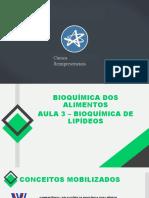 Aula 3 Lipidios Bioquim
