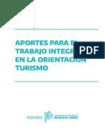 Aportes Para El Trabajo Integrado en La Orientación Turismo