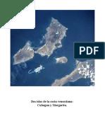 Dos Islas de La Costa Venezolana Cubagua y Margarita