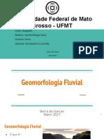 Trabalho Geomorfologia Fluvial