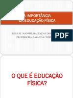 A IMPORTÂNCIA DA EDUCAÇÃO FÍSICA SLADES