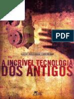 A Incrível Tecnologia Dos Antigos - David Hatcher Childress
