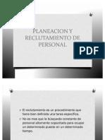PLANEACION Y RECLUTAMIENTO DE PERSONAL