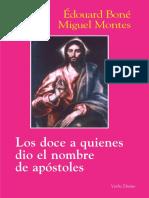 BONE, E. y MONTES, M., Los doce a quienes dio el nombre de apostoles, 2012