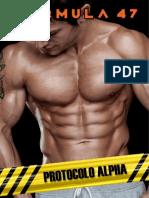 1 - Fórmula 47 - Protocolo Alpha