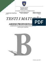 Testi B, Drejtimi Profesional III, Gusht 2009