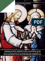 Adoração Eucarística Pela Santificação Dos Sacerdotes e Maternidade Espiritual