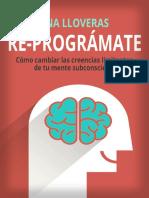 RE-PROGRÁMATE_ Cómo cambiar las creencias limitantes de tu mente subconsciente. (Spanish Edition)