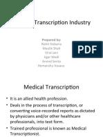 Medical Transcription Industry